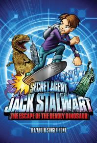 Secret Agent Jack Stalwart  Book 1  The Escape of the Deadly Dinosaur  USA PDF