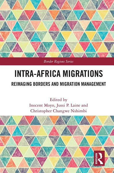 Download Intra Africa Migrations Book
