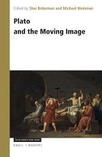 Plato and the Moving Image
