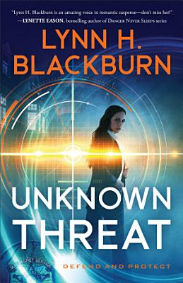 Unknown Threat  Defend and Protect Book  1