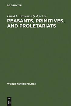 Peasants  Primitives  and Proletariats PDF