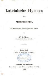 Lateinische hymnen des mittelalters: Lieder an Gott und die engel