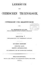 Lehrbuch der chemischen Technologie: zum Unterricht und Selbststudium ; in 3 Bänden, Band 2,Ausgabe 1