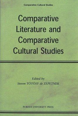 Comparative Literature and Comparative Cultural Studies PDF