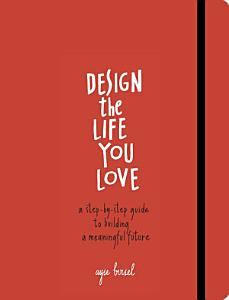 Design the Life You Love Book