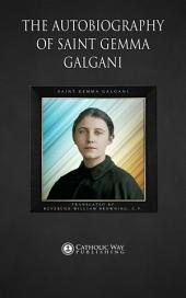 The Autobiography of Saint Gemma Galgani