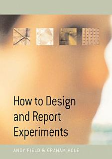 How to Design and Report Experiments Book