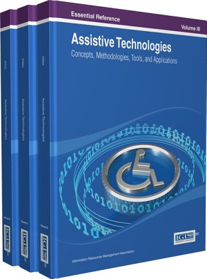 Assistive Technologies  Concepts  Methodologies  Tools  and Applications PDF