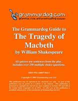 Grammardog Guide to Macbeth PDF