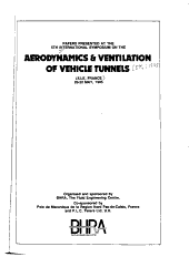 Papers Presented at the 5th International Symposium on the Aerodynamics & Ventilation of Vehicle Tunnels, Lille, France, 20-22 May 1985