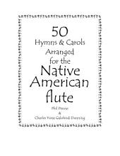 50 Hymns & Carols Arranged for the Native American Flute
