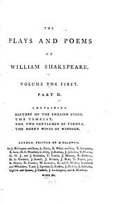 pt. 2. Historical account of the English stage. Emendations and additions. Tempest. Two gentlemen of Verona