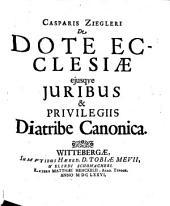 De dote ecclesiae ... diatribe canonica