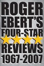 Roger Ebert's Four Star Reviews--1967-2007