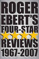 Roger Ebert s Four Star Reviews  1967 2007 PDF