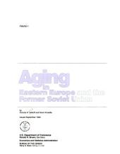 Aging in Eastern Europe and the Former Soviet Union