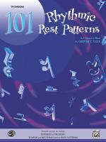 101 Rhythmic Rest Patterns for Trombone