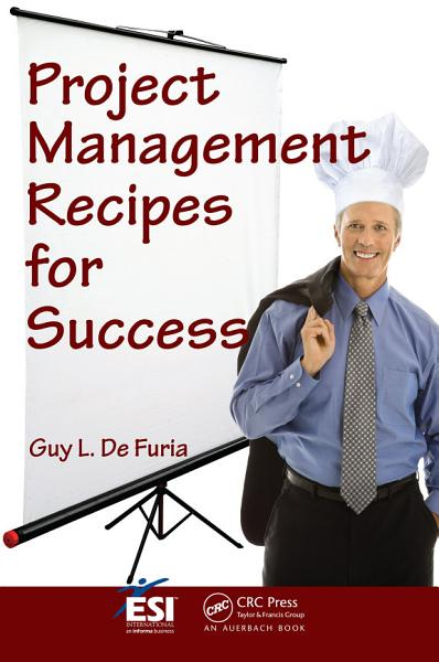Download Project Management Recipes for Success Book