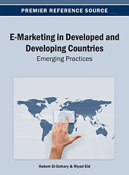 E Marketing in Developed and Developing Countries  Emerging Practices PDF