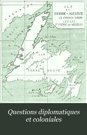 Questions diplomatiques et coloniales: revue de politique extérieure ..., Volume1;Volume13