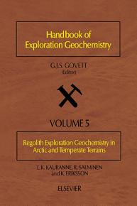 Regolith Exploration Geochemistry in Arctic and Temperate Terrains PDF