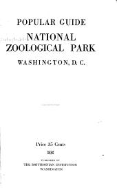 Popular Guide: National Zoological Park, Washington, Part 3