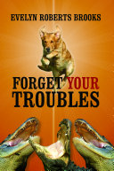 FORGET YOUR TROUBLES: Enjoy Your Life Today