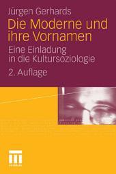 Die Moderne und ihre Vornamen: Eine Einladung in die Kultursoziologie, Ausgabe 2