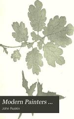 Modern Painters ...: pt. 6. Of leaf beauty. pt 7. Of cloud beauty. pt. 8-9. Of ideas of relation