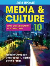 Loose-leaf Version for Media & Culture with 2016 Update: An Introduction to Mass Communication, Edition 10
