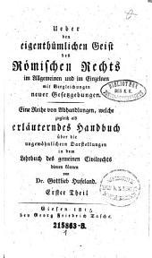 Ueber den Eigenthumlichen Geist des Romischen Rechts