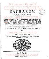 D. Salomonis Deylingii Observationum sacrarum in qua multa Scripturæ Veteris ac Novi Testamenti dubia vexata solvuntur ... pars prima [-quinta! ..
