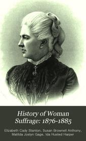 History of Woman Suffrage: 1876-1885
