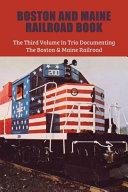 Boston And Maine Railroad Book