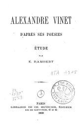 Alexandre Vinet d'après ses poésies: étude
