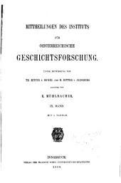 Mittheilungen des Instituts für Oesterreichische Geschichtsforschung: Band 9