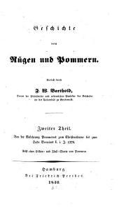 Geschichte von Rügen und Pommern: Von der Bekehrung Pommerns zum Christenthume bis zum Tode Barnims I. i. J. 1278, Band 2