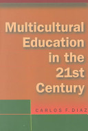 Multicultural Education for the 21st Century