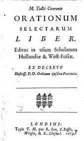 Marci Tullii Ciceronis Orationum selectarum