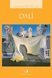 Salvador Dalí: Világhíres festők