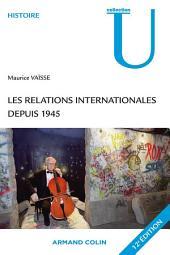 Les relations internationales depuis 1945