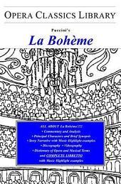 Puccini's la Boheme: Opera Classics Library Series