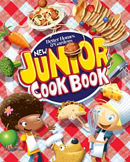 Better Homes and Gardens New Junior Cook Book Book