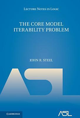 The Core Model Iterability Problem