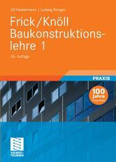 Frick/Knöll Baukonstruktionslehre 1: Ausgabe 35