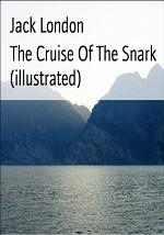 The Cruise Of The Snark (illustrated)