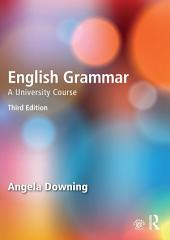 English Grammar: A University Course, Edition 3