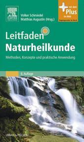 Leitfaden Naturheilkunde: Methoden, Konzepte und praktische Anwendung, Ausgabe 6