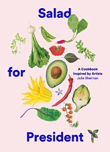 Salad for President Book