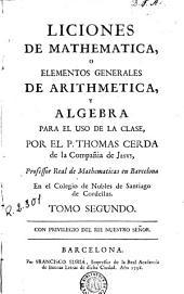 Liciones [sic] de mathematica, o Elementos generales de arithmetica y algebra para el uso de la clase
